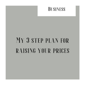 3 step plan for raising your prices