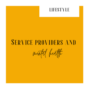 Service Providers and Mental Health