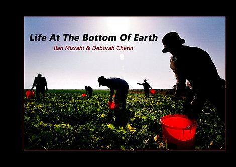Photography Book Life at the bottom of Earth by Ilan Mizrahi & Deborah Cherki