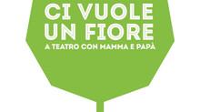 CI VUOLE UN FIORE famiglie a teatro ritorna a gennaio tra Novoli e Trepuzzi