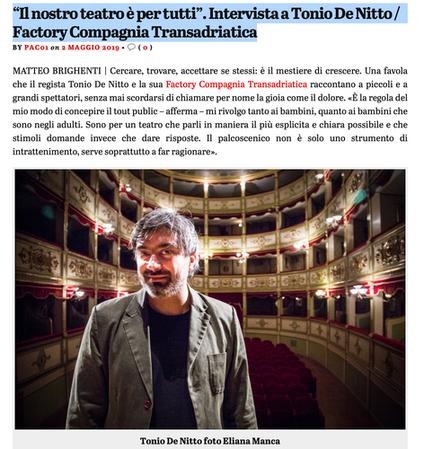 """""""Il nostro teatro è per tutti"""". Intervista di Matteo Brighenti a Tonio De Nitto / Factory Compagnia"""
