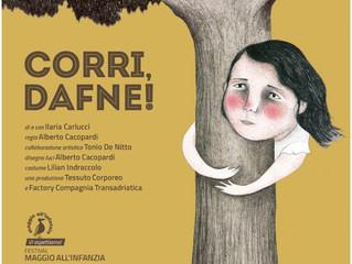 AL MAGGIO ALL'INFANZIA la prima nazionale di CORRI, DAFNE!
