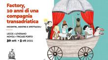 FACTORY 10 ANNI DI UNA COMPAGNIA TRANSADRIATICA
