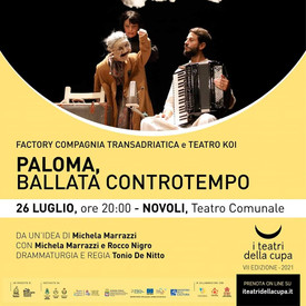 PALOMA ai teatri della cupa - lunedì 26 luglio ore 20.00