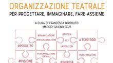 Organizzare teatro - seminario di organizzazione teatrale #progettare, #immaginare, #fare assieme