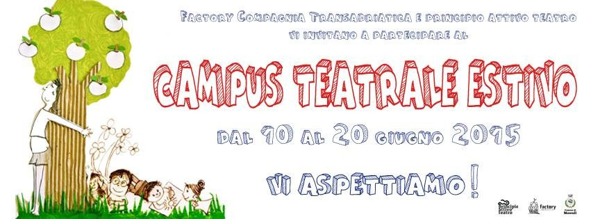 Campus Teatrale Estivo Teatro Comunale di Novoli 2015 Factory