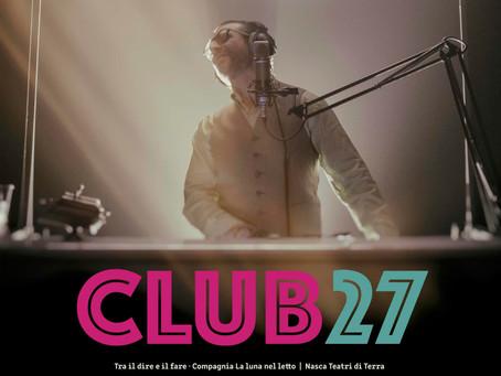 IL DEBUTTO DI CLUB 27 il nuovo spettacolo di Ippolito Chiarello