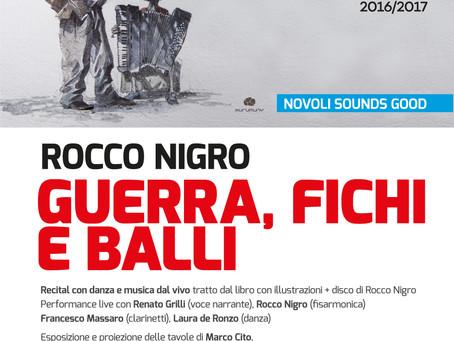 GUERRA, FICHI E BALLI con Rocco Nigro l'ultimo concerto di Novoli sounds good - 6 maggio