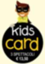 Kids Card 3 spettacoli €13,50 Festival Lecce teatro offerta speciale