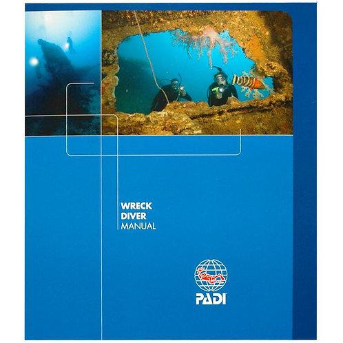 PADI Wreck Diver Specialty Manual