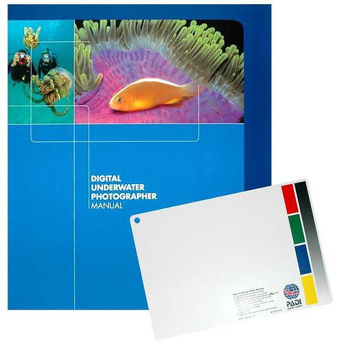 PADI Digital Underwater Photographer Manual