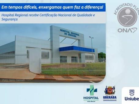 Hospital Regional recebe Certificação Nacional de Qualidade e Segurança pela ONA