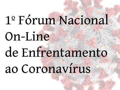 1º Fórum Nacional On-Line de Enfrentamento ao Coronavírus
