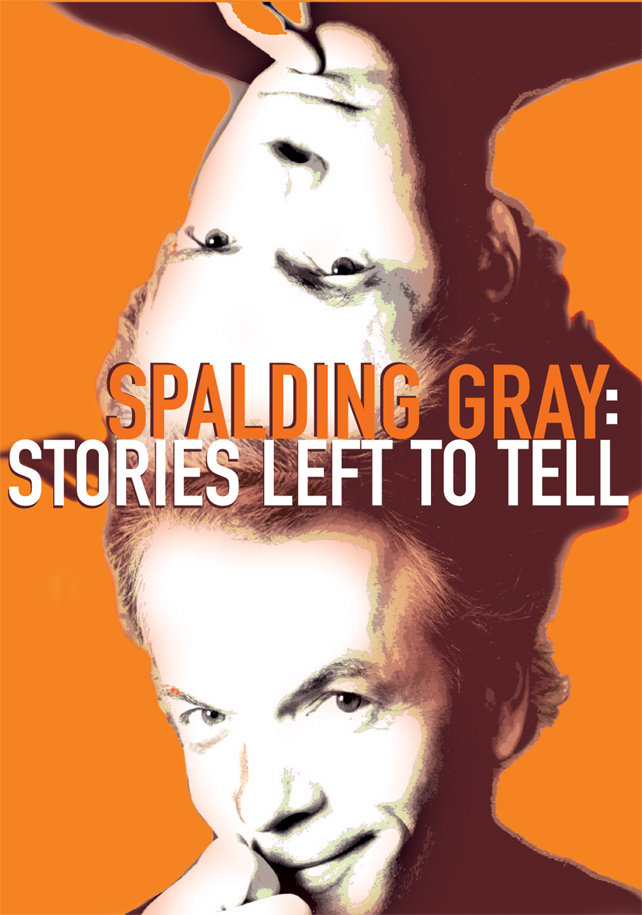Spalding Gray: Stories Left to Tell