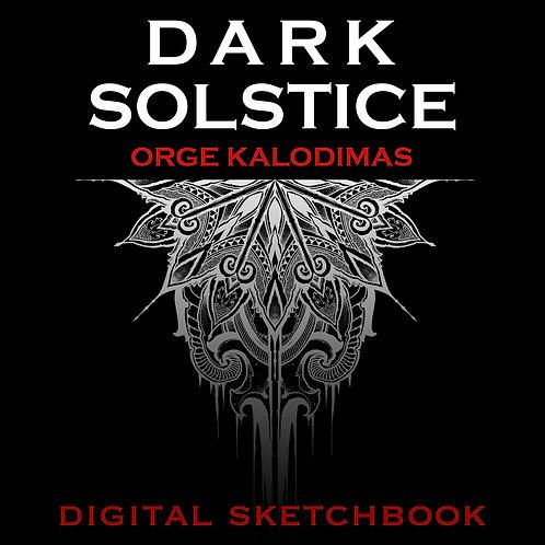 """""""Dark Solstice"""" digital sketchbook"""