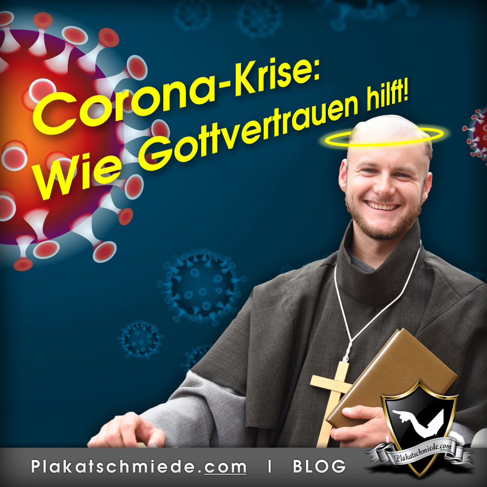 Corona-Krise - Wie Gottvertrauen hilft!