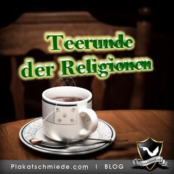 Teerunde der Religionen - Mein Erfahrungsbericht vom Interreligiösen Treffen