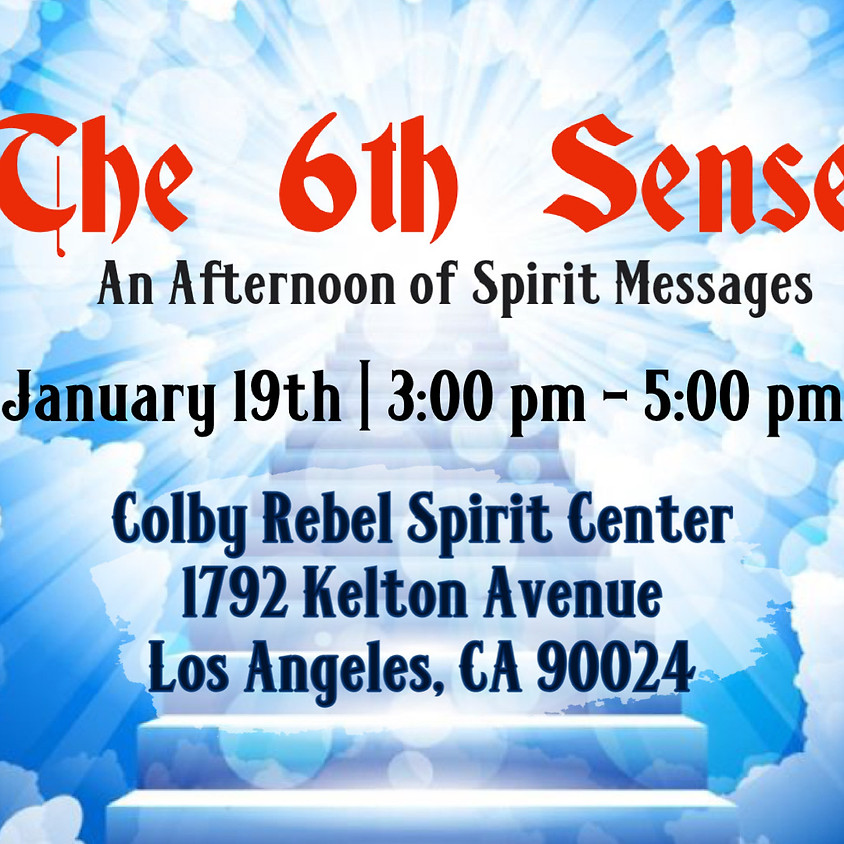 The 6th Sense - Afternoon of Spirit Messages