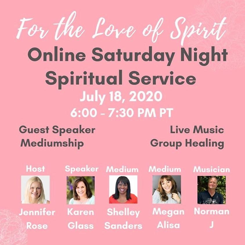 Online Saturday Night Spiritual Service