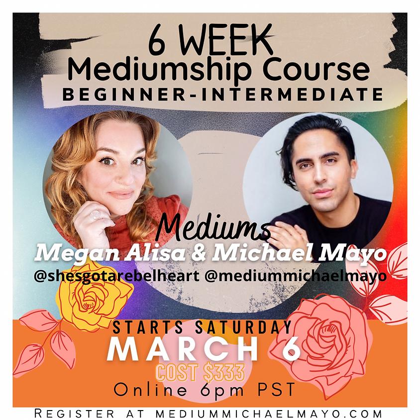 6 Week Mediumship Foundations Course Beginner-Intermediate