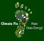 Climate Fix: Make Clean Energy!