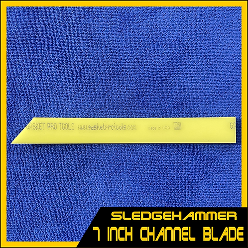 "Sledgehammer - 7"" Channel Blade (Blade Only)"