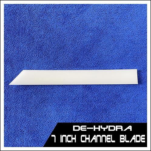 "De-Hydra - 7"" Channel Blade (Blade Only)"