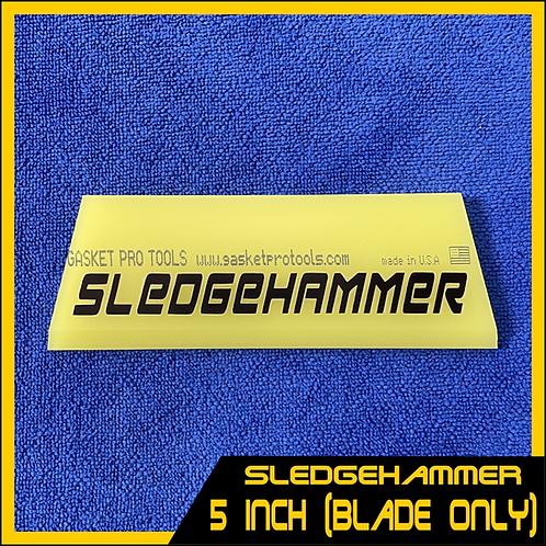 "Sledgehammer - SHP 5"" Blade (Blade Only)"