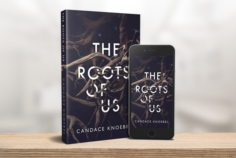 The Roots of Us - Candace Knoebel