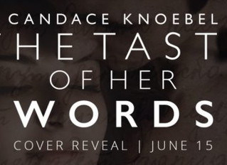 Cover Reveal - The Taste of Her Words by Candace Knoebel