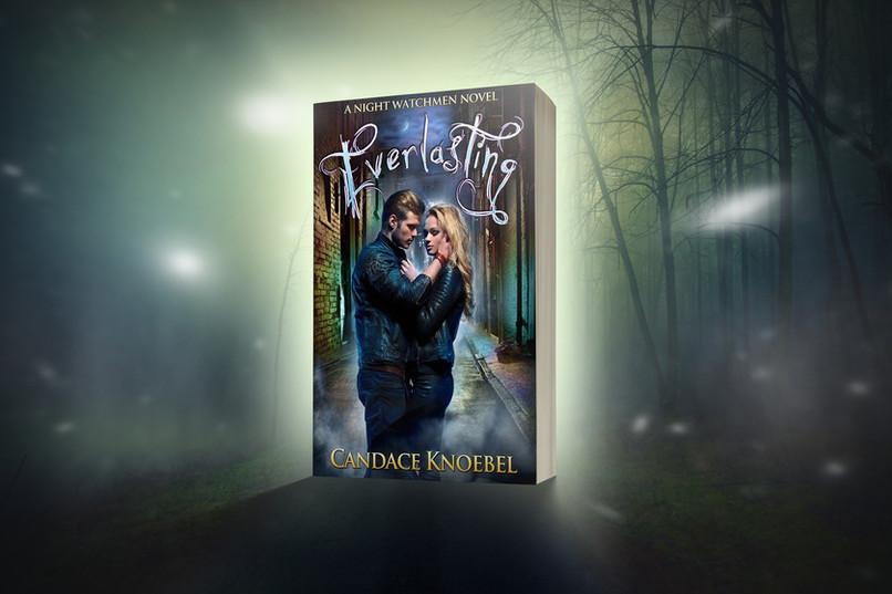 Everlasting, A Night Watchmen Series, Book 1 by Candace Knoebel
