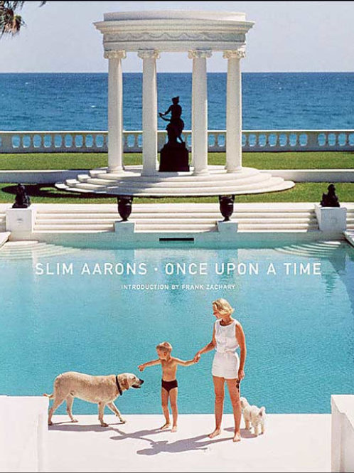 Slim Aarons: Once Upon A Time Hardcover Book