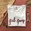 Thumbnail: T-Shirt - Girl Gang