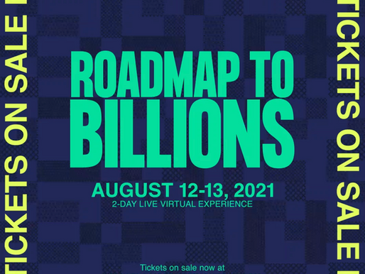 Black Business Month: Roadmap To Billions 2021 (Save The Date)