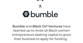Bumble Fund x Black Girl Ventures: How Black Women Entrepreneurs Can Apply For Funding
