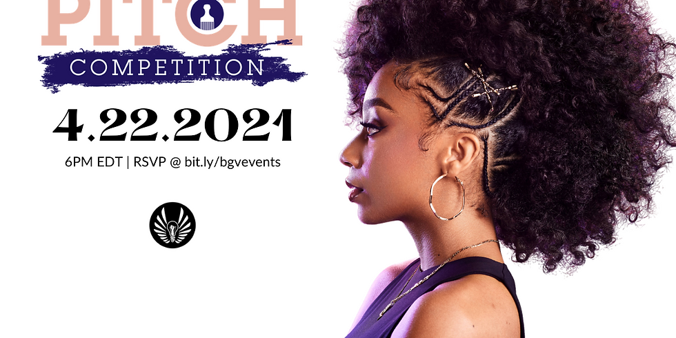 BGV x Afro Sheen Pitch Competition (Haircare)