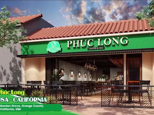Phúc Long mở cửa hàng đầu tiên tại Mỹ ở California vào tháng Bảy