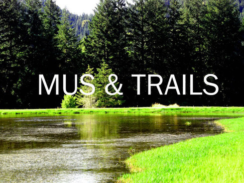 MUS and TRAILS