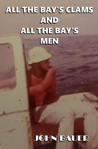 All the Bay's Clams and All the Bay's Men