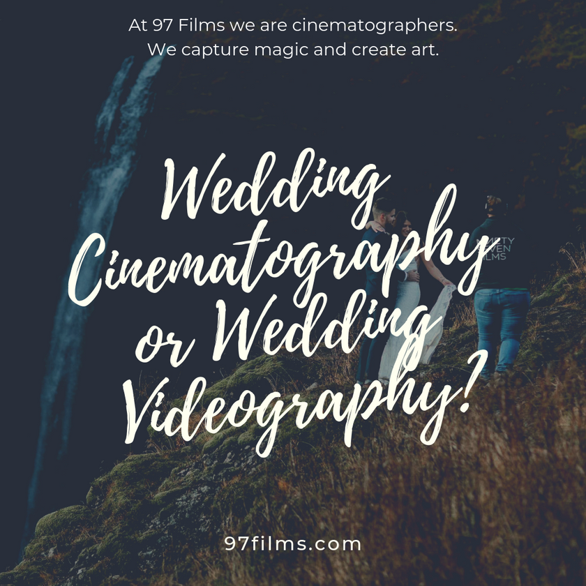 wedding-cinematography-or-wedding-videography-what-is-the-difference