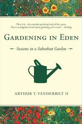 Gardening in Eden: Seasons in a Suburban Garden