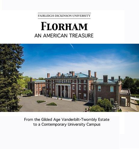 Florham: An American Treasure