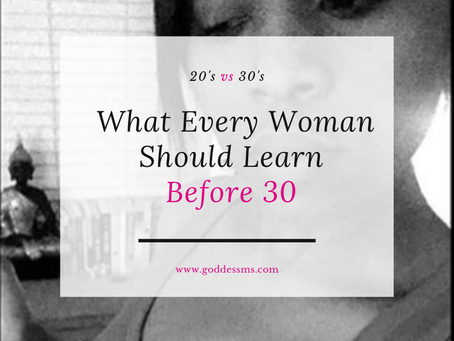From Hot Mess To Goddess: What Every Woman Should Learn Before 30