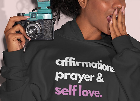Affirmations Prayer & Self Love Pullover Hoodie
