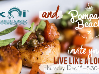 "Koi invites you to ""Live Like a Local"" at the Pompano Beach Culinary Tour"