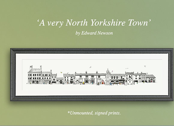 'A very North Yorkshire town' (large) - Mono