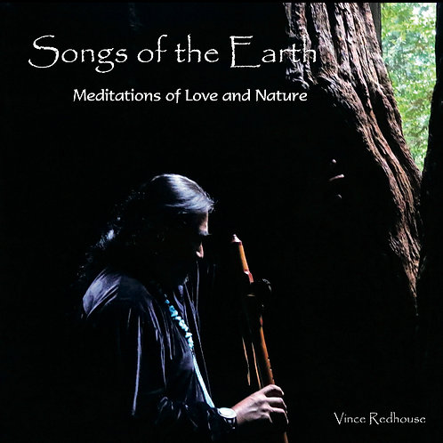 SONGS OF THE EARTH - MEDITATIONS OF LOVE AND NATURE
