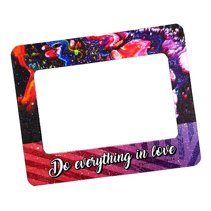 Do Everything In Love Magnetic Frame