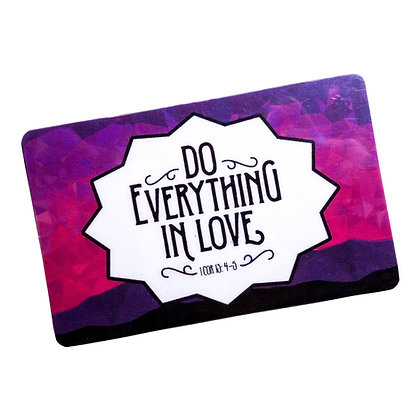 Do Everything In Love Flat Ref Magnet