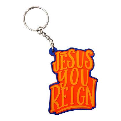 Jesus You Reign Keychain